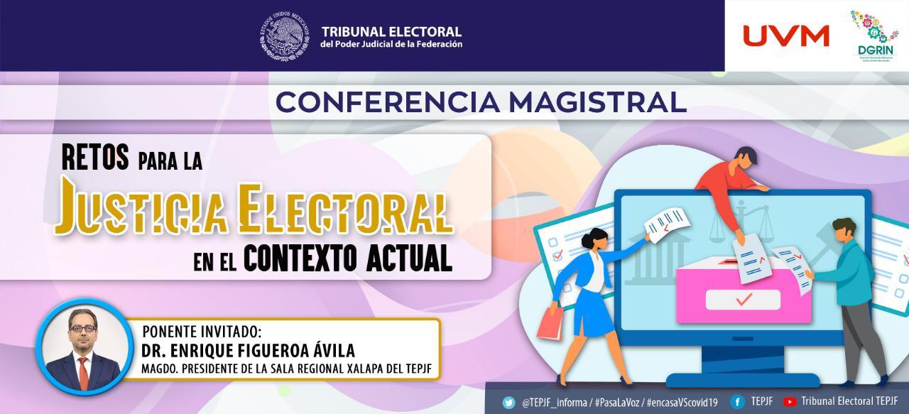 """Se realiza la conferencia magistral """"Retos para la justicia electoral en el contexto actual"""""""