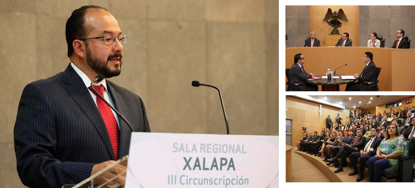 LA SALA REGIONAL XALAPA SE CONSOLIDÓ COMO UN TRIBUNAL ABIERTO  Y CERCANO A LA CIUDADANÍA: DE LEÓN GÁLVEZ