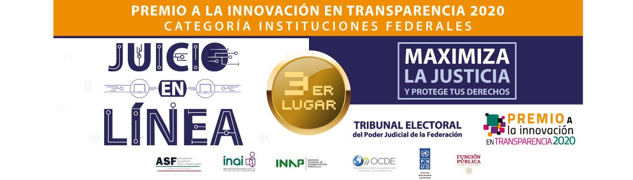 """Por Juicio en Línea, el TEPJF gana el tercer lugar en la categoría de """"Instituciones Federales"""" del Premio a la Innovación en Transparencia 2020"""