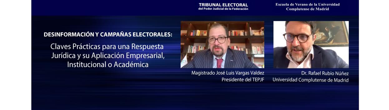 El TEPJF participa en curso académico sobre desinformación y campañas electorales de la Universidad Complutense de Madrid