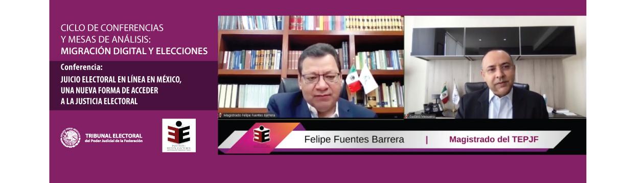 El TEPJF está preparado para enfrentar los complejos procesos electorales de 2021: Felipe Fuentes