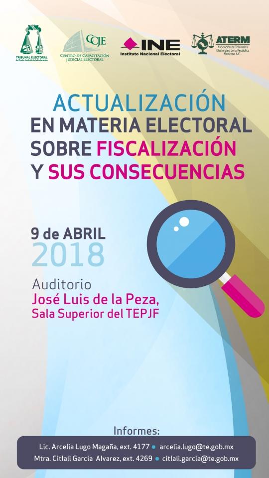 Curso de Actualización en materia electoral sobre fiscalización y sus consecuenc