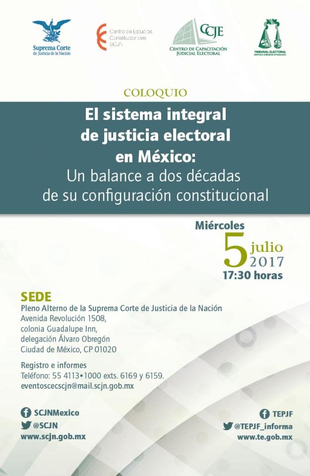 """Coloquio: """"El sistema integral de la justicia electoral en México"""""""