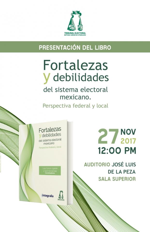 Presentación del Libro Fortalezas y debilidades del sistema electoral mexicano.