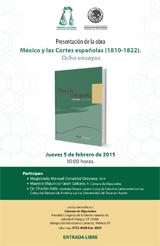 Presentación de la obra México y las Cortes españolas (1810-1822). Ocho ensayos