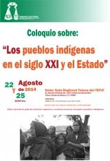 """""""Los pueblos indígenas en el siglo XXI y el estado"""""""