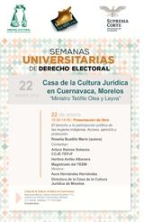 Semanas Universitarias de Derecho Electoral, Casa de la Cultura Jurídica en Cuer