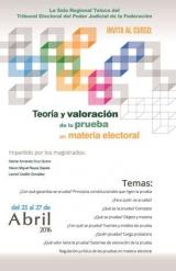 Curso Teoría y Valoración de la Prueba en Materia Electoral