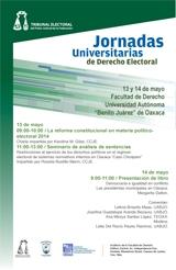 """Jornadas Universitarias de Derecho Electoral, Universidad Autónoma """"Benito Juáre"""