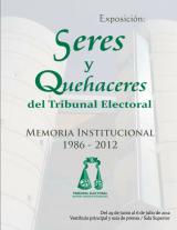 Imagen del cartel, Exposición: Seres y Quehaceres del Tribunal Electoral.