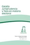 Gaceta Jurisprudencia y Tesis en Materia Electoral